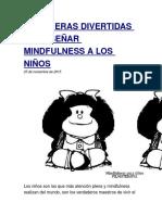 10 MANERAS DIVERTIDAS DE ENSEÑAR MINDFULNESS A LOS NIÑOS