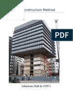 Unique Construction Method