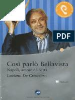 De Crescenzo Luciano_Cosi Parlo Bellavista Napoli, Amore e Liberta_2004