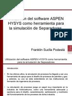 Utilización Del Software ASPEN HYSYS Como Herramienta Para La Simulación de Separadores