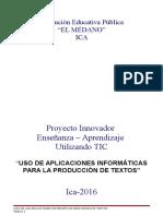 Proyecto Uso de Aplicaciones Informáticasparaproducir Textos