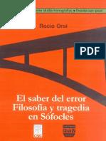 Orsi Rocio - El Saber Del Error - Filosofia Y Tragedia En Sofocles.pdf