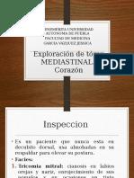 Exploracion de Torax MEDIASTINAL. Corazon