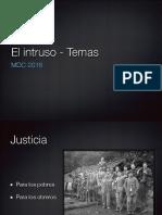 El intruso - Temas