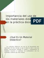Importancia Del Uso de Los Materiales Didácticos en La Escuela Primaria
