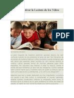Cómo Incentivar La Lectura de Los Niños