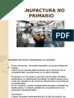 Manufactura No Primario