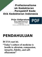 Prinsip Profesionalisme Praktek Kedokteran Dalam Perspektif Kode Etik