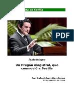 Imagenes Fotosdeldia 5901 Texto Integro Pregon de La Semana Santa 2916 Por Rafael Gonzalez Serna