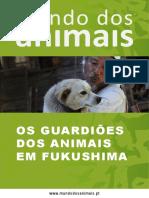 Os Guardiões dos Animais em Fukushima