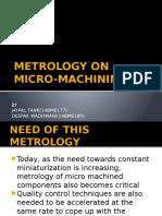 Metrology in Micromachining