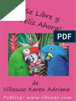 Villasuso Karen Adriana-Se Libre y Feliz Ahora.pdf