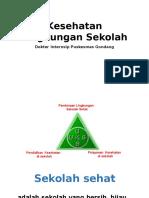Kesehatan Lingkungan Sekolah.pptx