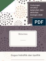 Hubungan Struktur Kelarutan Dan Aktivitas Biologis Obat