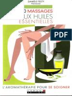 100 Massages Aux Huiles Essentielles - Leduc's Editions