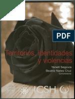 SEGOVIA Y NATES. Territorios, identidadesy violencias.pdf