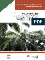Guía de bolsillo para el manejo de la Pudrición del cogollo - Hoja Clorótica (PC-HC) en la Zona Norte