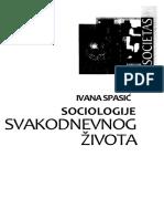 Ivana Spasic - Sociologije Svakodnevnog Života