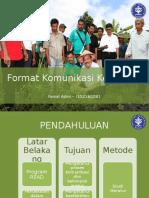 Ppt Komkel Format Komunikasi Kel 2