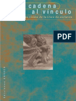 Autores Varios. De la cadena al vínculo. Una visión histórica de la trata de esclavos.pdf