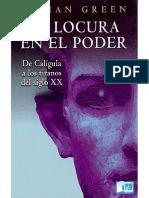 Green Vivian. La locura en el poder. De Caligula a los tiranos del siglo XX..pdf