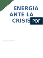 La Energia Ante La Crisis