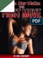 Make Her Make Move