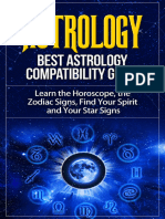 Astrology - Best Astrology Compatibility Guide. Learn the Horoscope, the Zodiac Signs, Find Your Spirit and Your Star Signs