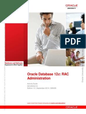 Oracle 12c RAC Administration D81250GC10_ag | Oracle