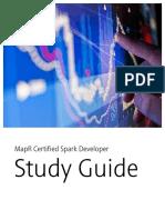 MapR Certified Spark Developer Study Guide (MCSD)