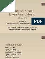 Laporan Kasus Liken Amiloidosis