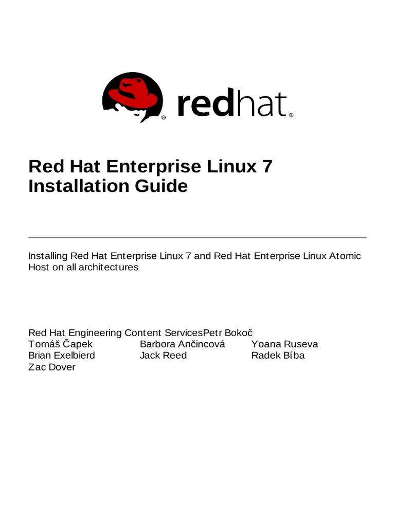 Red Hat Enterprise Linux 7 Installation Guide | Installation