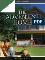 The Adventist Home by Ellen G White