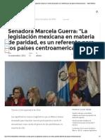 """16-10-16 """"La legislación mexicana en materia de paridad, es un referente para los países centroamericanos"""""""