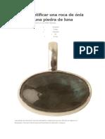 Cómo Identificar Una Roca de Ónix Natural y Una Piedra de Luna