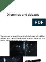 Dilemmas and Debates