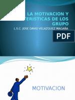 La Motivacion y Caracteristicas de Los Grupo