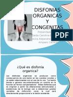 Disfonias Organicas y Congenitas