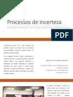 Processos de Incerteza - Exposição