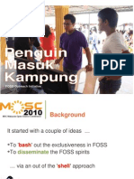 Penguin Masuk Kampung Slide For MOSC2010 Presentation Materials from Malaysia OSS Community For MOSC2010