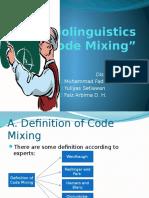 Sociolinguistics COde Mixing
