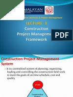 Lecture 3-Construction Project Management Framework