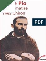 Padre Pio, Le Stigmatise - Yves Chiron