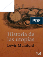 Mumford, Lewis - Historia de Las Utopias