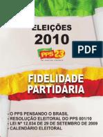 PPS - FIDELIDADE PARTIDÁRIA - Eleições 2010