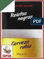 Carlos Salem - Relatos negros, cerveza rubia.epub