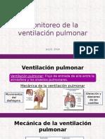 Monitoreo de La Ventilación Pulmonar.