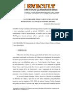 POLÍTICAS E FORMAS DE FINANCIAMENTO PARA O SETOR MUSEOLÓGICO NACIONAL NO PERÍODO (1999-2005)
