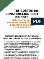 PUENTES COSTO DE CONSTRUCCION COST BRIDGES