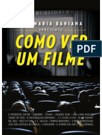 Ana Maria Bahiana - Como Ver Um Filme